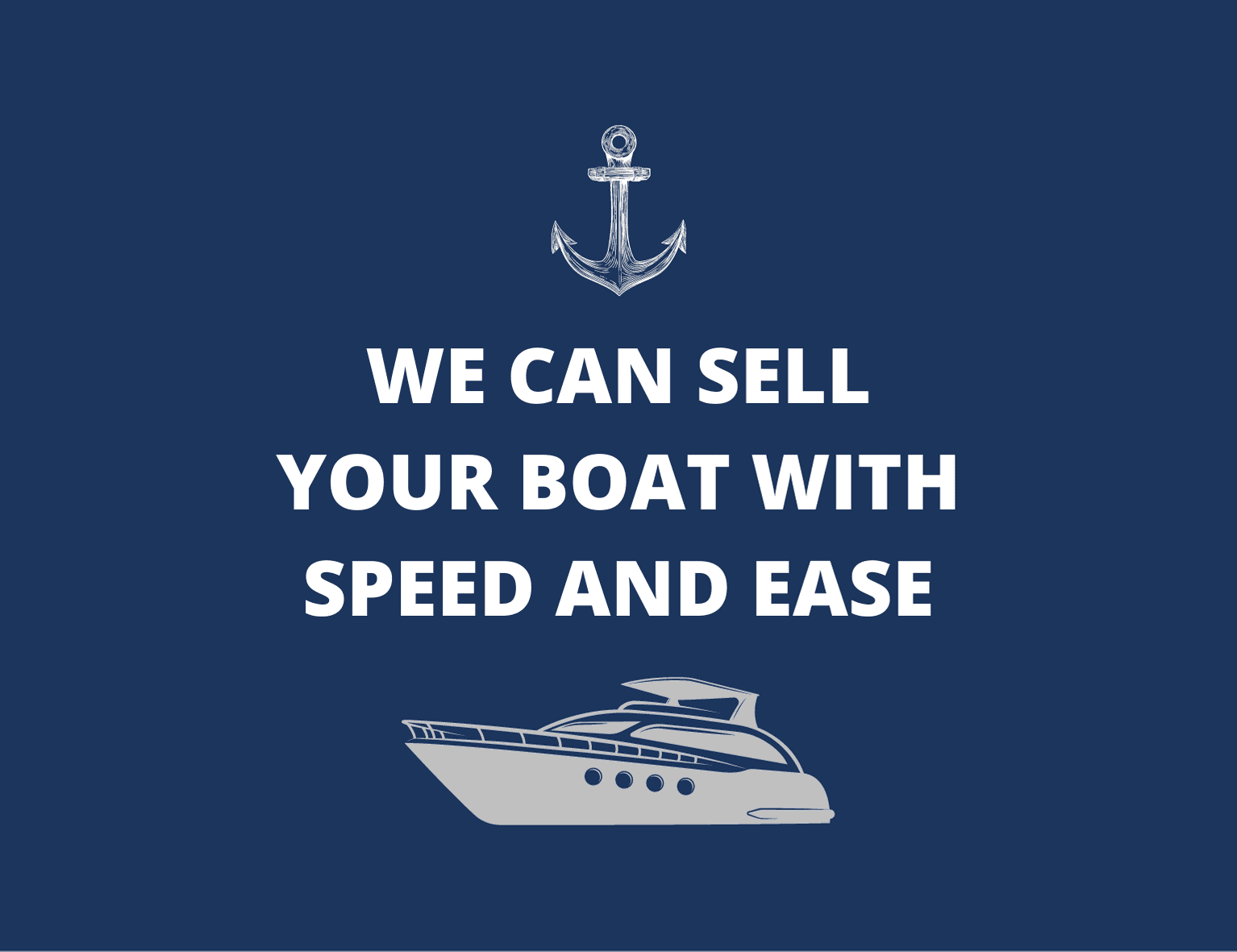 If you're thinking of selling or upgrading your boat or yacht